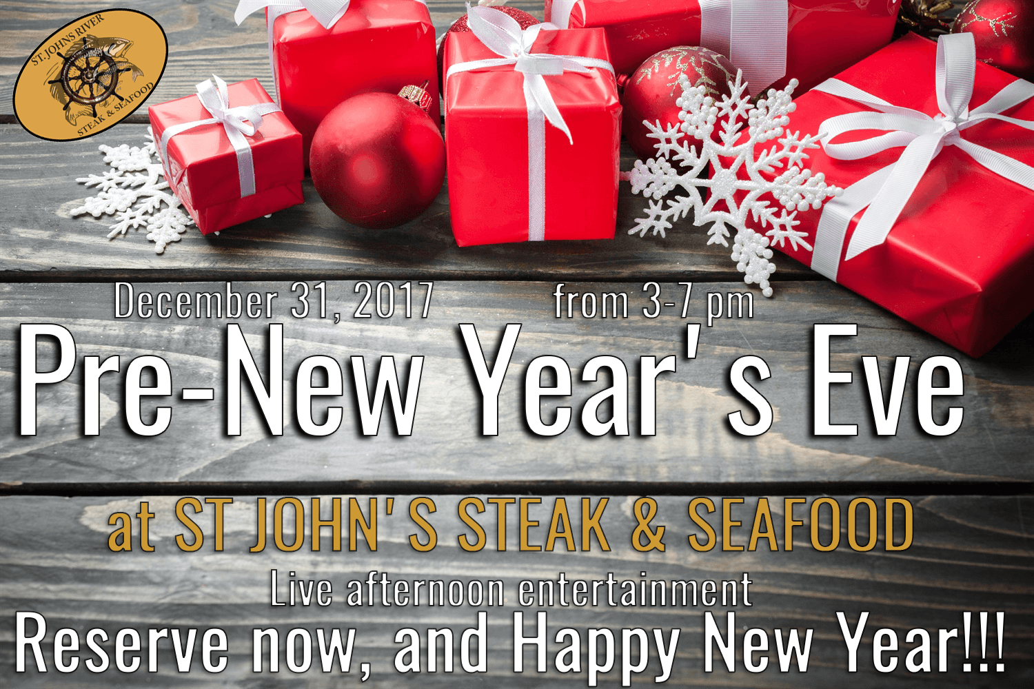 Pre-New Year's Eve at St John's Steak & Seafood - December 31, 2017
